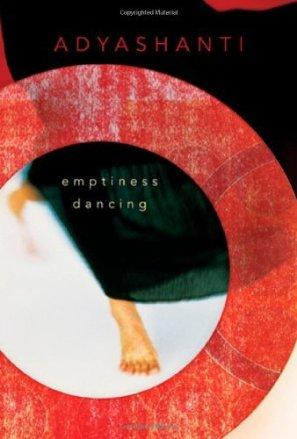 Emptiness Dancing Zen ZazenLife Adyashanti Satsang Awakening