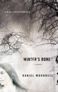 Winter's Bone, Daniel Woodrell, Ree Dolly, Book Review