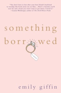Something Borrowed, Emily Griffin, Book Review, Mookology, Rachel and Darcy