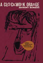 A Clockwork Orange Anthony Burgess Book Cover